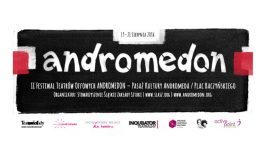 II Tyski Festiwal Teatrów Offowych ANDROMEDON