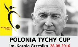 Polonia Tychy Cup im. Karola Grzesika 2016