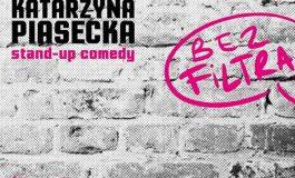 """Katarzyna Piasecka """"BEZ FILTRA"""" w Underground"""