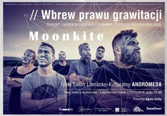 """Moonkite """"wbrew prawu grawitacji"""" koncert i spotkanie autorskie w Andromedzie"""