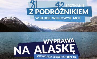 Alaska - Spotkanie z Podróżnikiem w Wilkowyjach