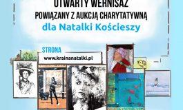 Wystawa i aukcja charytatywna dla Natalki Kościeszy w MDK1