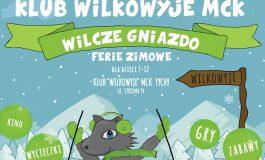 Wilcze Gniazdo - Ferie zimowe w Klubie MCK Wilkowyje