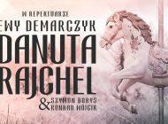 Koncert Danuty Rajchel w repertuarze Ewy Demarczyk w MCK