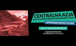 Centralna Azja - Spotkanie z Podróżnikiem w Wilkowyjach