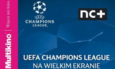 Liga Mistrzów UEFA na wielkim ekranie ponownie w Multikinie! - wygraj zaproszenia