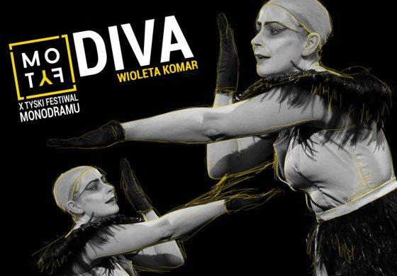 "Inauguracja festiwalu MOTYF – monodram ""DIVA"""