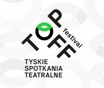 TopOFFFestival - Tyskie Spotkania Teatralne