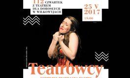 Czwartek z Teatrem dla Dorosłych w Wilkowyjach: Teatrowcy