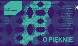 O!Pięknie - Wernisaż wystawy ASP Katowice w StrefArt