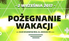 Festyn Pożegnanie Wakacji w Wilkowyjach