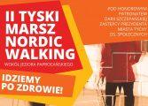 II Tyski Marsz Nordic Walking z koncertem Eleni