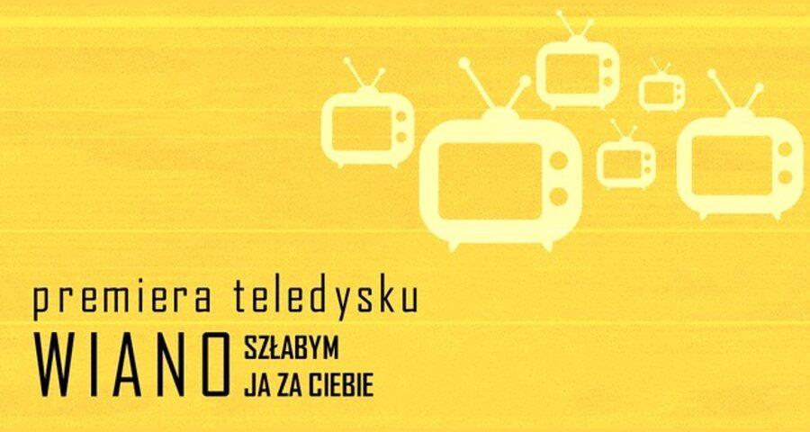 """Premiera teledysku """"Szłabym Ja za Ciebie"""" zespołu Wiano w MCK"""