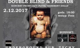 Koncert Double Blind & Friends w Underground