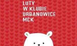 Rodzinne Walentynki w Klubie Urbanowice MCK