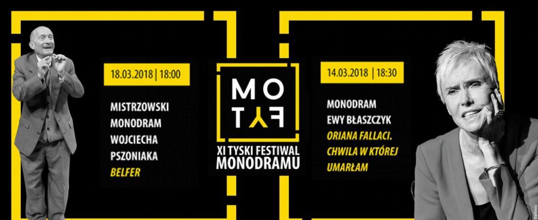 XI Tyski Festiwal Monodramu MOTYF