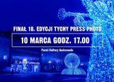 Rozstrzygnięcie konkursu Tychy Press Photo 2018