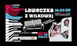 Ławeczka z Wilkowyj - Bogdan Kalus, Sylwester Maciejewski w Riedel Music Club (odwołane)