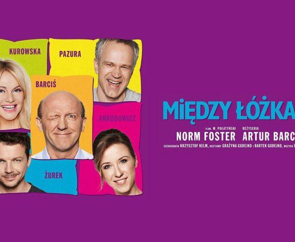 """""""Między Łóżkami"""" w Teatrze Małym"""