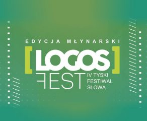 IV Tyski Festiwal Słowa LOGOS FEST