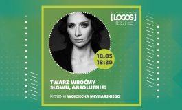 """""""Twarz wróćmy słowu. Absolutnie!"""" koncert piosenek Wojciecha Młynarskiego - LOGOS FEST"""
