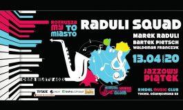 Marek Raduli Squad - Jazzowy Piątek w Riedel Music Club