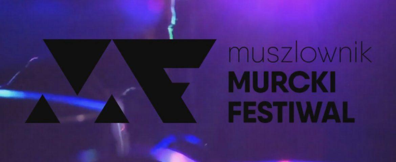 IX Muszlownik Murcki Festiwal