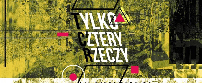 """""""T.ylko C.ztery R.zeczy"""" – T.C.R. Tyski Festiwal Performance"""
