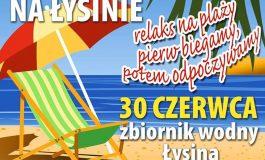 Powitanie lata w Bieruniu i letnie kino na Łysinie