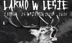Drugi kobiórski festiwal Larmo w lesie