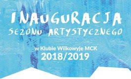 Inauguracja Sezonu Artystycznego w MCK Wilkowyje