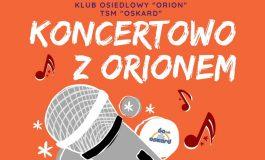 Koncert przebojów w Orionie