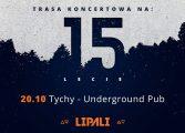 Lipali 15-lecie w Underground