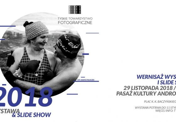 """""""2018"""" wystawa zdjęć TTF w Andromedzie"""