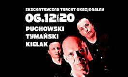 Tymański & Puchowski & Kielak w Riedel Music Club (KONCERT ODWOŁANY)