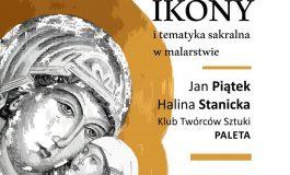 """Wystawa """"Ikony i tematyka sakralna w malarstwie"""" w Orionie"""