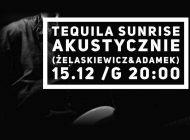 Tequila Sunrise Akustycznie w Tawernie