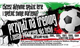 Ferie z GKS Tychy - Przyjdź na trening i zostań piłkarzem