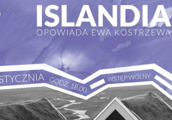 """""""Islandia"""" – Spotkanie z Podróżnikiem w Wilkowyjach"""