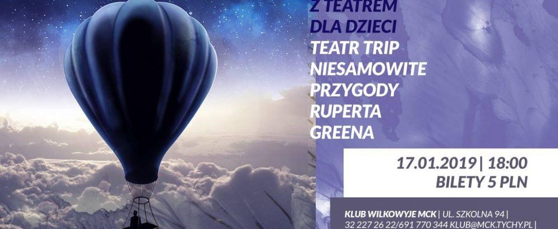 Czwartek z Teatrem dla Dzieci w Wilkowyjach: Niesamowite Przygody Ruperta Greena