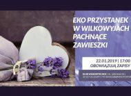 Pachnące Zawieszki - Eko Przystanek w Wilkowyjach