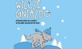 Wilcze gniazdo - Płatne półkolonie zimowe w MCK Wilkowyje
