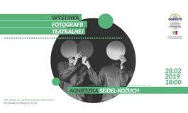 Wystawa Fotografii Teatralnej - Agnieszka Seidel-Kożuch w Tęczy