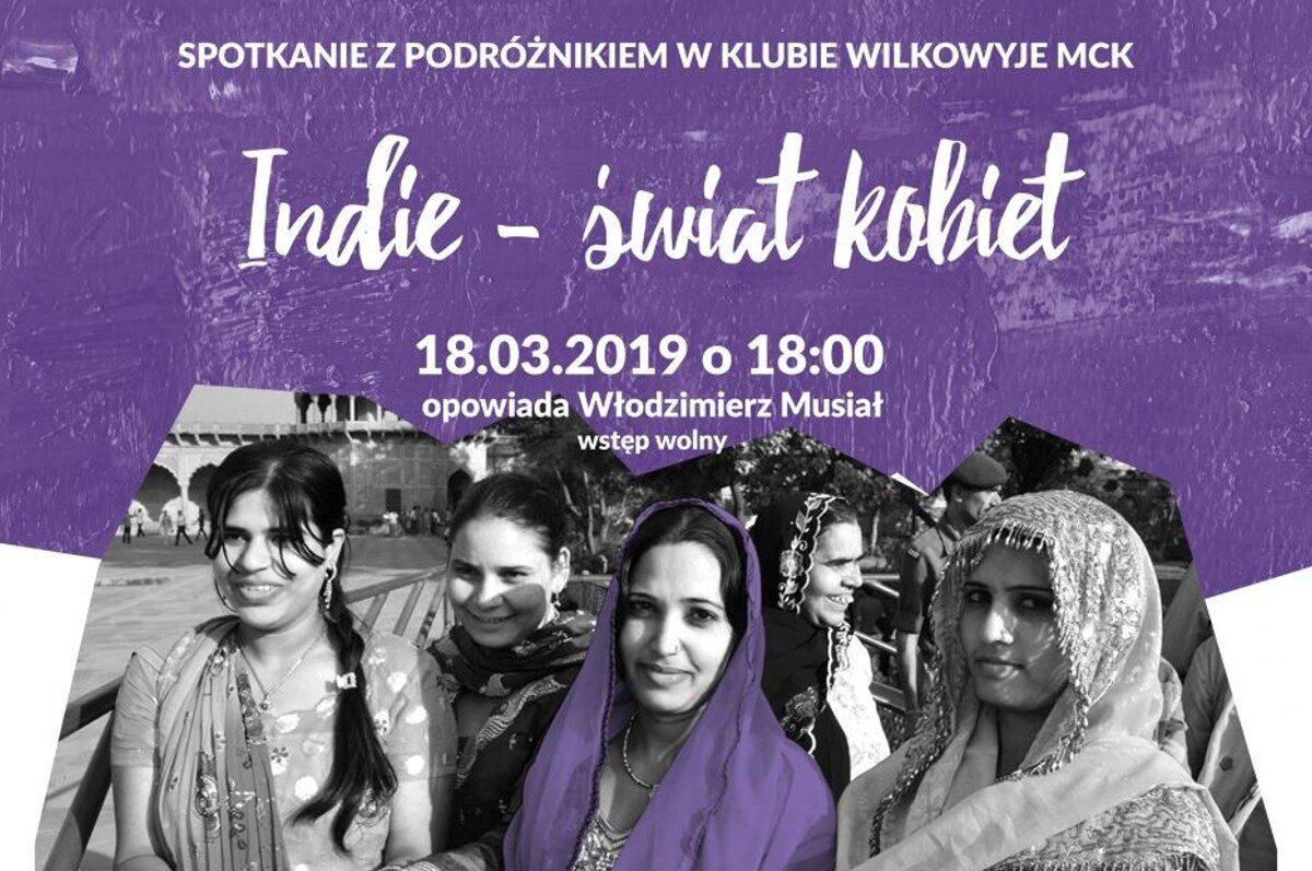 Indie – Świat Kobiet – Spotkanie z Podróżnikiem w Wilkowyjach