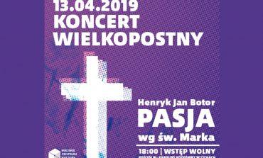 """Koncert Wielkopostny: """"Pasja wg św. Marka"""" w kościele pw. bł. Karoliny Kózkówny"""
