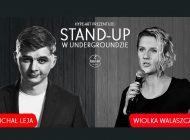 Stand-up: Michał Leja & Wiolka Walaszczyk w Underground