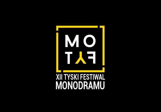 XII Tyski Festiwal Monodramu MoTyF – spektakle konkursowe