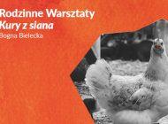 Kury z siana - Rodzinne Warsztaty w Urbanowicach
