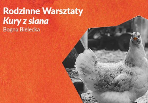 Kury z siana – Rodzinne Warsztaty w Urbanowicach