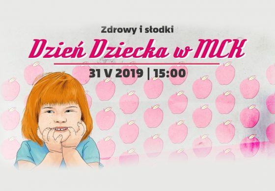 Zdrowy i słodki Dzień Dziecka w MCK